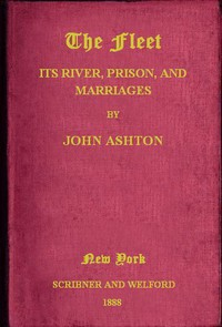Cover of The Fleet: Its Rivers, Prison, and Marriages