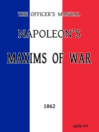 Cover of The Officer's Manual: Napoleon's Maxims of War