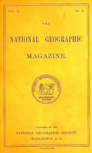 The National Geographic Magazine, Vol. II., No. 1, April, 1890
