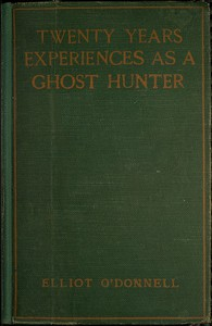 Cover of Twenty Years' Experience as a Ghost Hunter