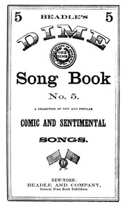 Cover of Beadle's Dime Song Book No. 5A Collection of New and Popular Comic and Sentimental Songs