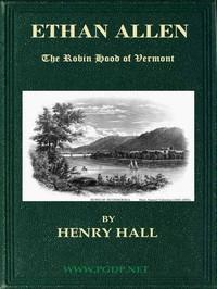Ethan Allen, the Robin Hood of Vermont