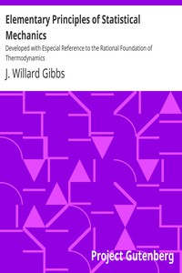 Cover of Elementary Principles of Statistical Mechanics Developed with Especial Reference to the Rational Foundation of Thermodynamics