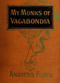 My Monks of Vagabondia