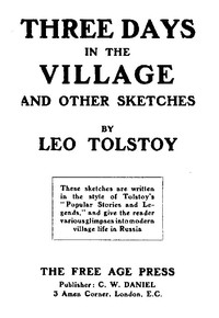 Three Days in the Village, and Other Sketches. Written from September 1909 to July 1910.