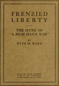 """Frenzied Liberty; The Myth of """"A Rich Man's War"""""""