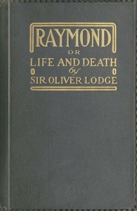 Cover of Raymond; or, Life and Death With examples of the evidence for survival of memory and affection after death.