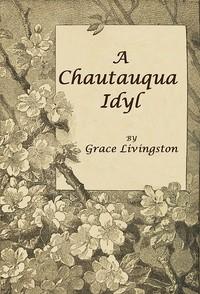 Cover of A Chautauqua Idyl
