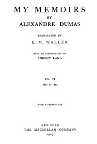 Cover of My Memoirs, Vol. VI, 1832 to 1833