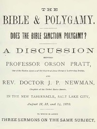 The Bible and Polygamy: Does the Bible Sanction Polygamy?
