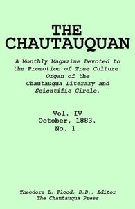 The Chautauquan, Vol. 04, October 1883