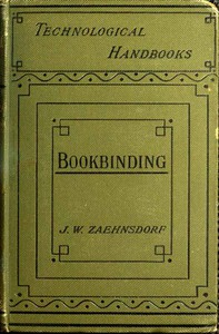 Cover of The Art of Bookbinding: A practical treatise, with plates and diagrams