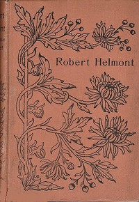 Robert Helmont: Diary of a Recluse, 1870-1871