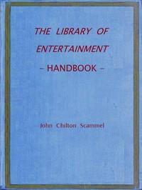 The Library of Entertainment: Handbook