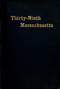 Cover of The Thirty-Ninth Regiment Massachusetts Volunteers, 1862-1865