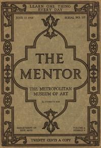 Cover of The Mentor: The Metropolitan Museum of Art, Vol. 6, Num. 9, Serial No. 157, June 15, 1918