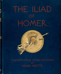 Cover of The Iliads of HomerTranslated according to the Greek