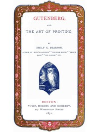Cover of Gutenberg, and the Art of Printing