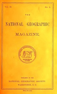 The National Geographic Magazine, Vol. II., No. 2, May, 1890