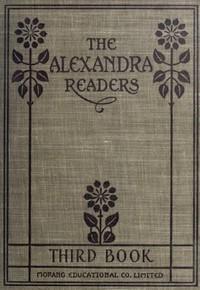 Third Reader: The Alexandra Readers