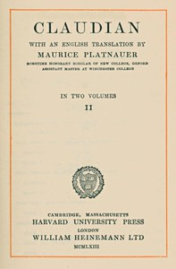 Claudian, volume 2 (of 2)With an English translation by Maurice Platnauer