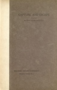 Cover of Capture and Escape: A Narrative of Army and Prison Life