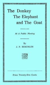 Cover of The Donkey, the Elephant, and the Goat at a Public Meeting