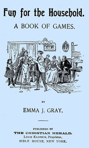 Cover of Fun for the Household: A Book of Games
