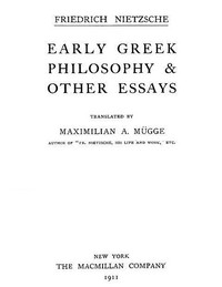 Cover of Early Greek Philosophy & Other EssaysCollected Works, Volume Two