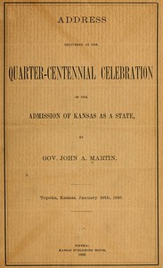 Address delivered at the quarter-centennial celebration of the admission of Kansas as a state