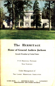 Cover of The Hermitage, Home of General Andrew Jackson