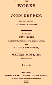 Cover of The Works of John Dryden, now first collected in eighteen volumes. Volume 10