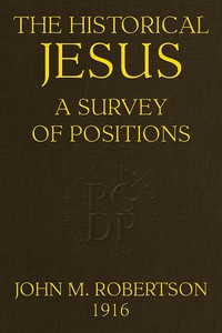The Historical Jesus: A Survey of Positions
