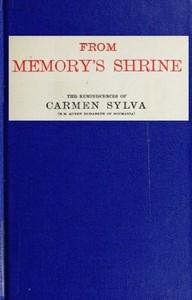 Cover of From Memory's Shrine: The Reminscences of Carmen Sylva