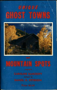 Cover of Unique Ghost Towns and Mountain Spots