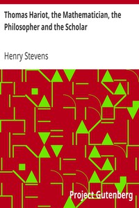 Cover of Thomas Hariot, the Mathematician, the Philosopher and the Scholar