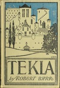 Tekla: A Romance of Love and War