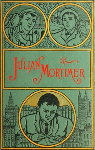 Cover of Julian Mortimer: A Brave Boy's Struggle for Home and Fortune