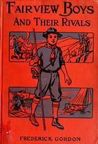 Fairview Boys and Their Rivals; or, Bob Bouncer's Schooldays