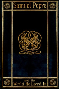 Cover of Samuel Pepys and the World He Lived In