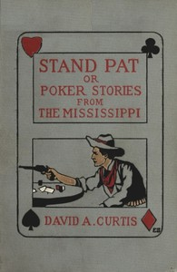 Stand Pat; Or, Poker Stories from the Mississippi