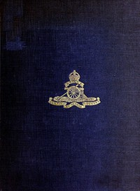 Cover of The History of the 33rd Divisional Artillery, in the War, 1914-1918.