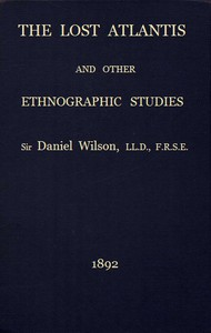 The Lost Atlantis and Other Ethnographic Studies