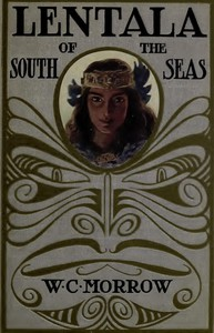 Cover of Lentala of the South Seas: The Romantic Tale of a Lost Colony
