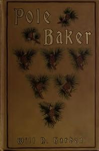 Cover of Pole Baker: A Novel