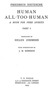Human, All-Too-Human: A Book for Free Spirits, Part 1 Complete Works, Volume Six