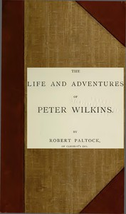 Cover of The Life and Adventures of Peter Wilkins, Volume 2 (of 2)
