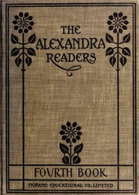Fourth Reader: The Alexandra Readers