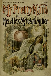 Cover of My Pretty Maid; or, Liane Lester