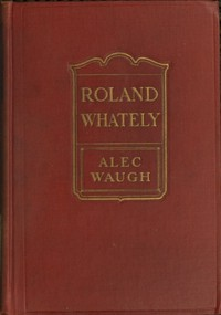 Cover of Roland Whately: A Novel